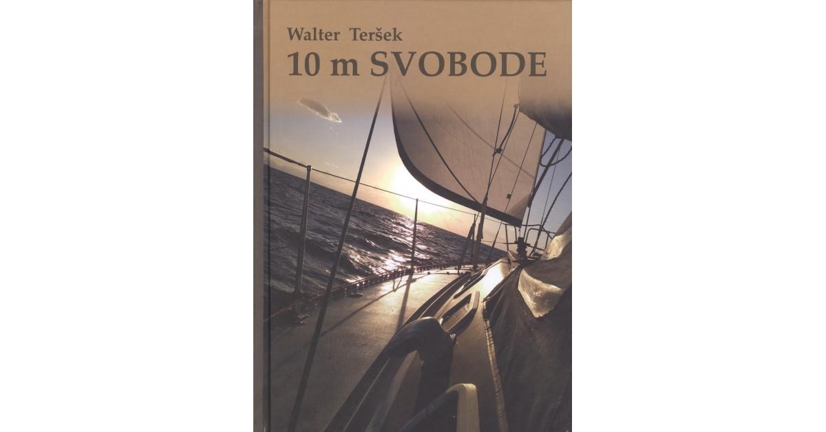 10 m svobode - Walter Teršek   Fundacionsinadep.org