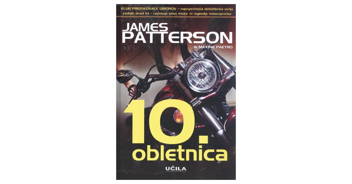 10. obletnica - Maxine Paetro, James Patterson | Fundacionsinadep.org