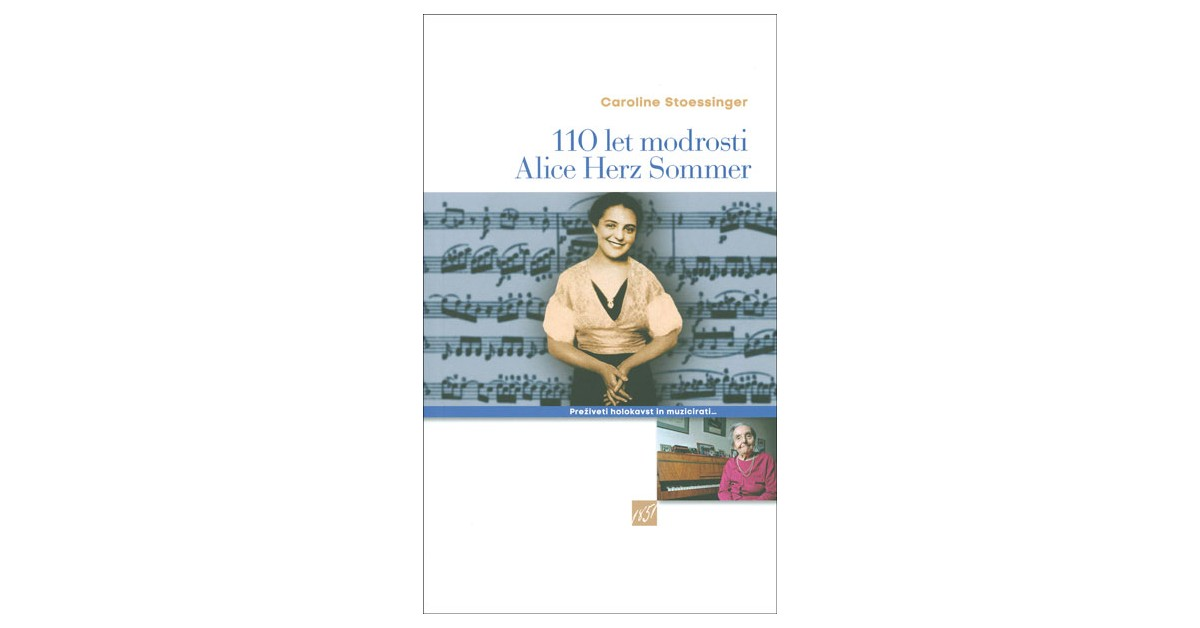 110 let modrosti Alice Herz Sommer - Caroline Stoessinger   Menschenrechtaufnahrung.org