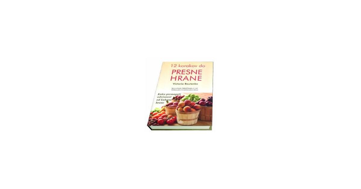 12 korakov do presne hrane - Victoria Boutenko | Fundacionsinadep.org