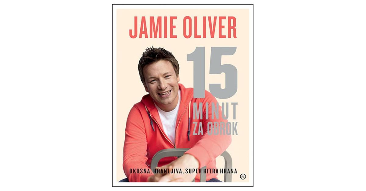 15 minut za obrok - Jamie Oliver   Menschenrechtaufnahrung.org