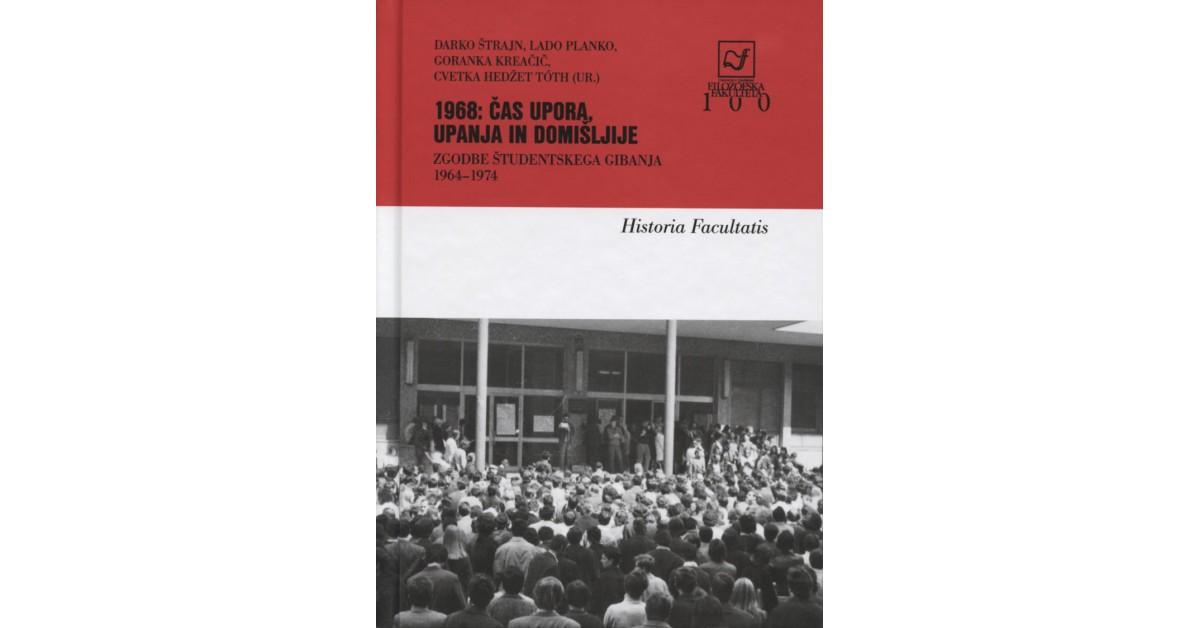 1968: čas upora, upanja in domišljije
