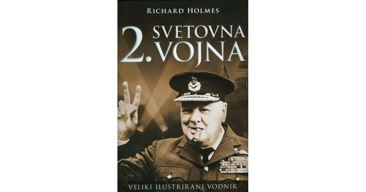 2. svetovna vojna - Richard Holmes | Fundacionsinadep.org