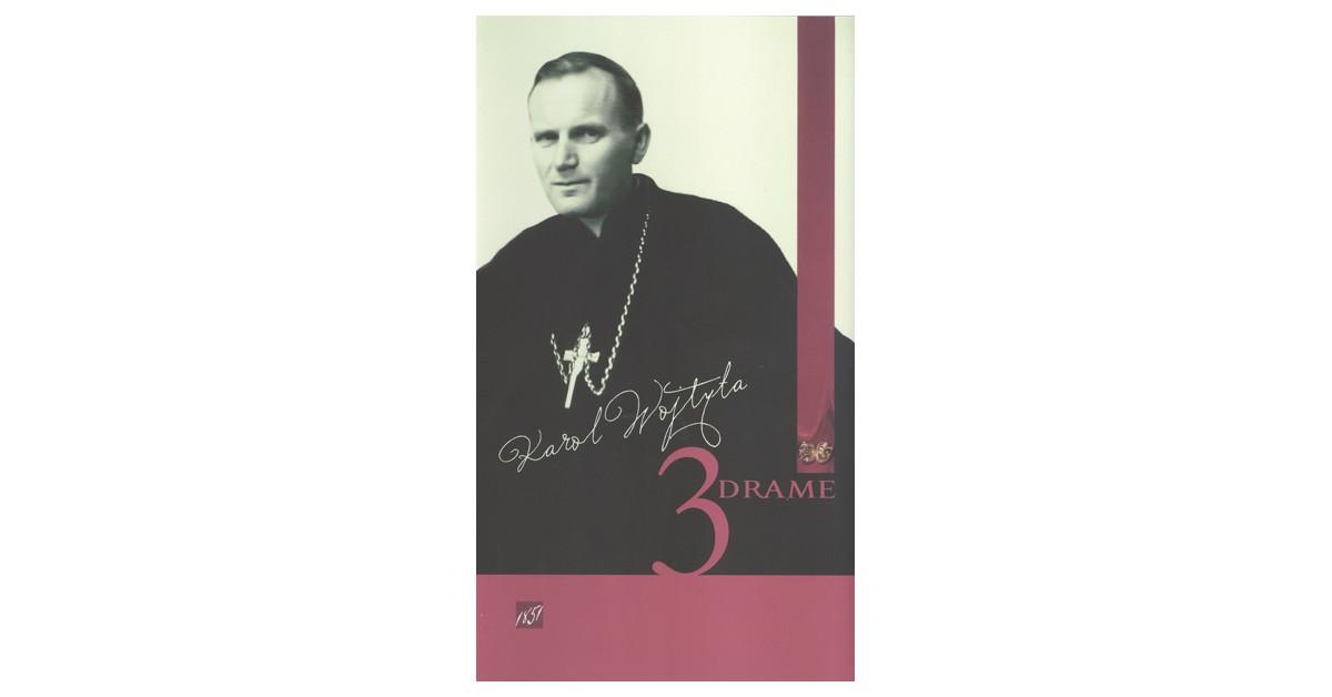 3 drame - Bl. Janez Pavel II., Karol Wojtyła | Menschenrechtaufnahrung.org