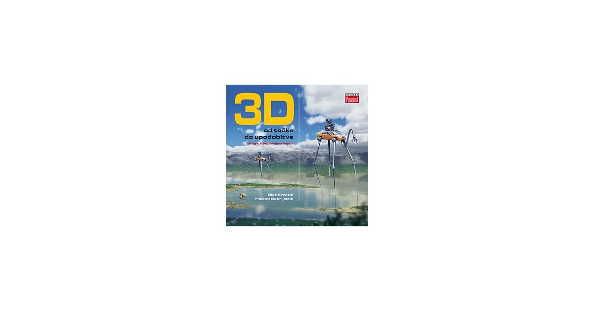 3D od točke do upodobitve - Blaž Erzetič, Helena Gabrijelčič | Fundacionsinadep.org