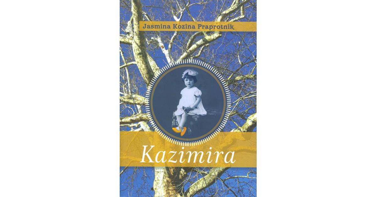 Kazimira - Jasmina Kozina Praprotnik | Fundacionsinadep.org