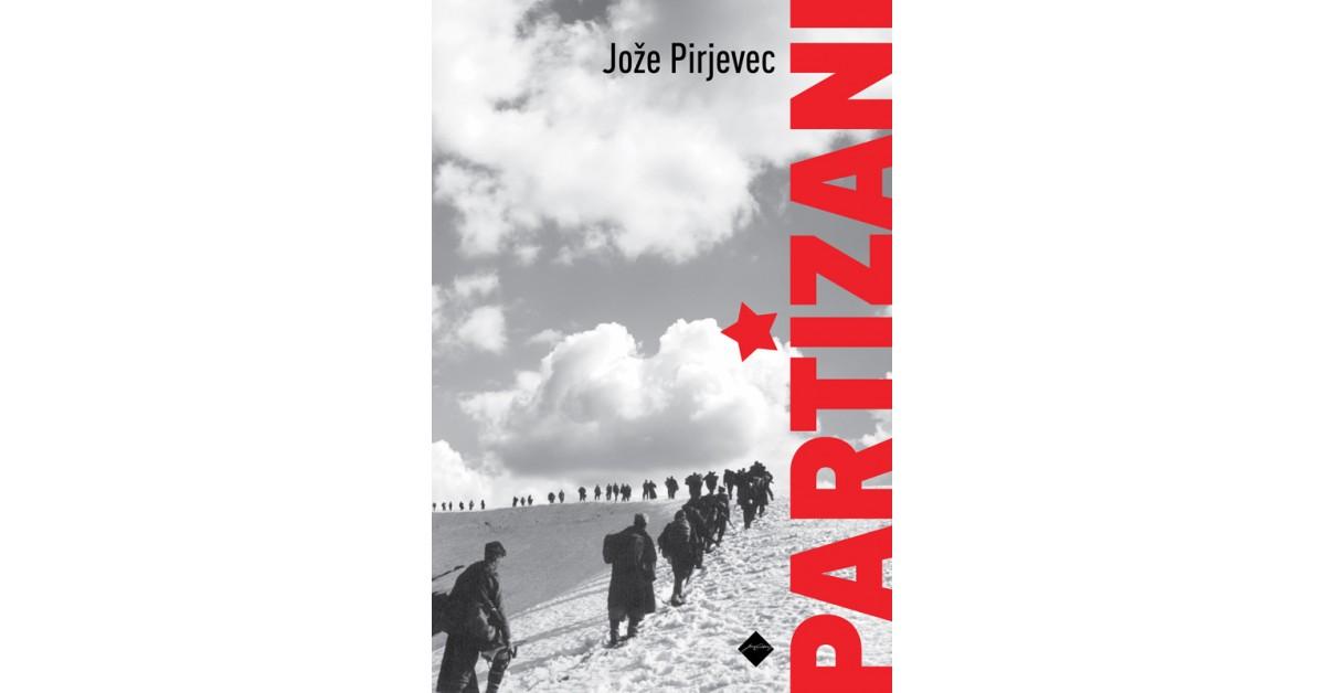 Partizani - Jože Pirjevec | Fundacionsinadep.org