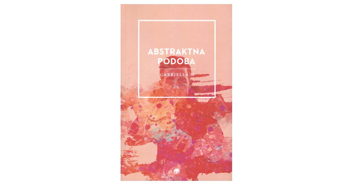 Abstraktna podoba - Gabriella M. | Fundacionsinadep.org