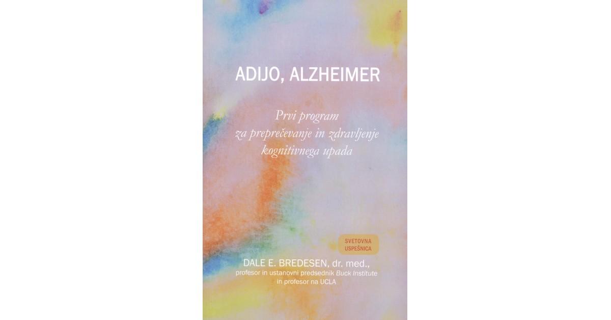 Adijo, Alzheimer - Dale E. Bredesen   Menschenrechtaufnahrung.org