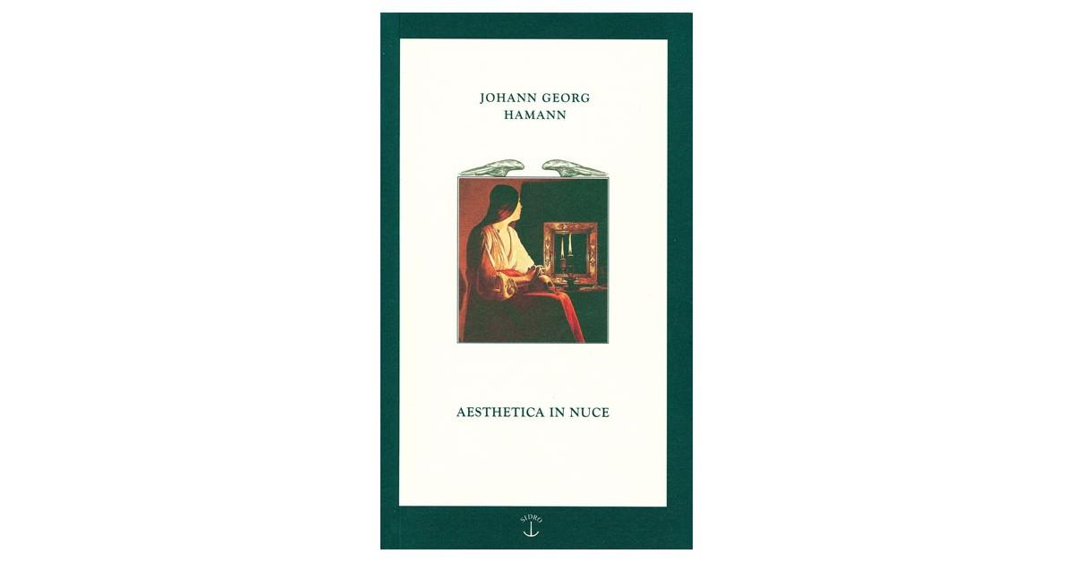 Aesthetica in nuce - Johann Georg Hamann   Fundacionsinadep.org