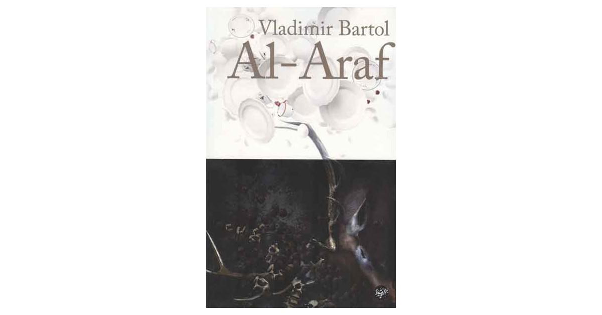 Al - Araf - Vladimir Bartol | Menschenrechtaufnahrung.org