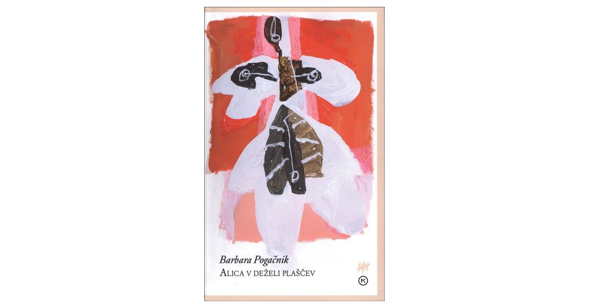 Alica v deželi plaščev - Barbara Pogačnik | Fundacionsinadep.org