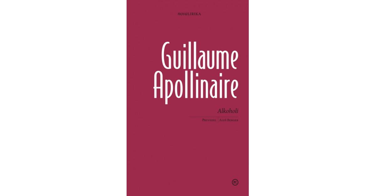 Alkoholi - Guillaume Apollinaire | Menschenrechtaufnahrung.org
