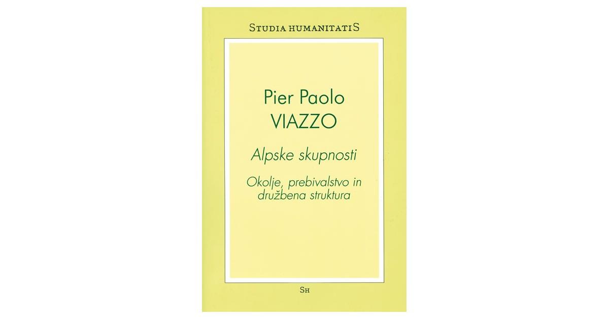 Alpske skupnosti - Pier Paolo Viazzo | Menschenrechtaufnahrung.org