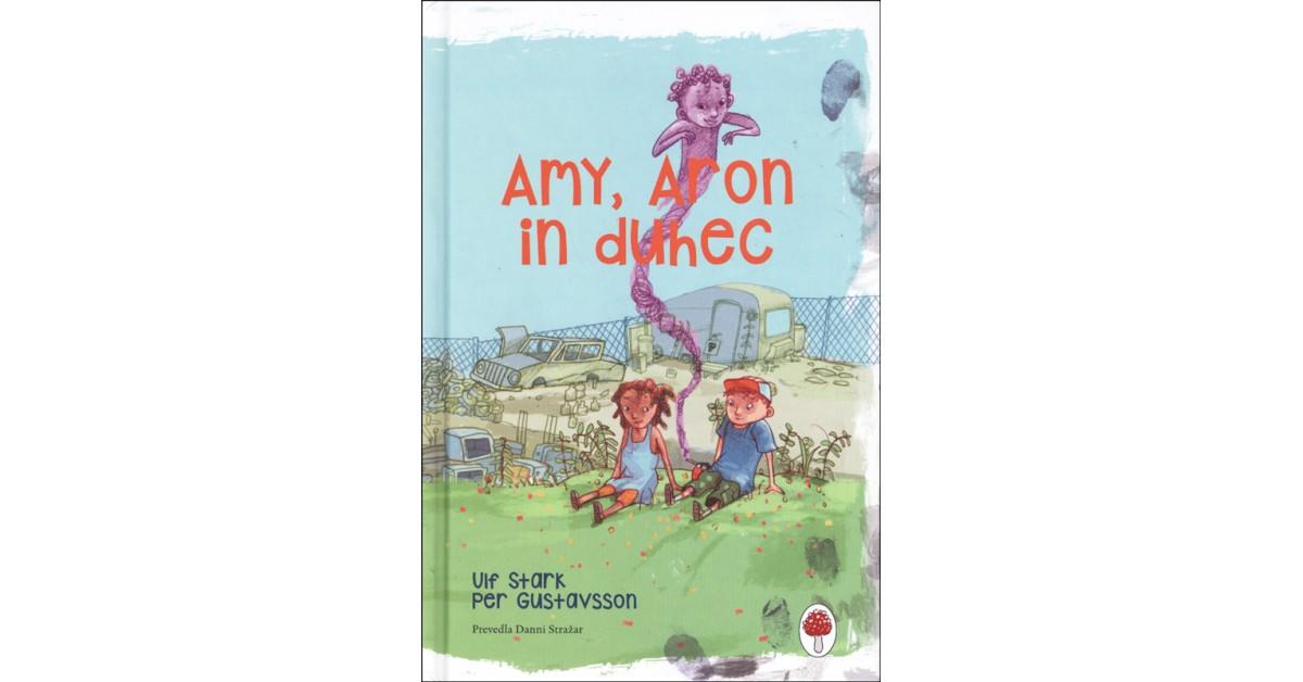 Amy, Aron in duhec - Ulf Stark | Menschenrechtaufnahrung.org