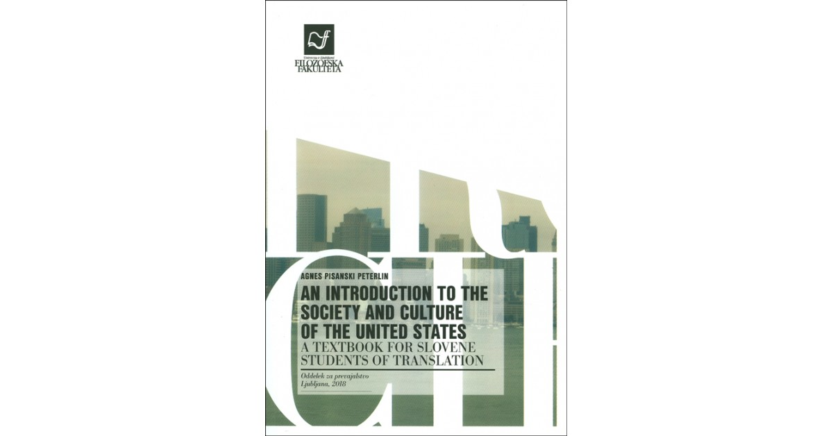 An introduction to the society and culture of the United States - Agnes Pisanski Peterlin   Menschenrechtaufnahrung.org