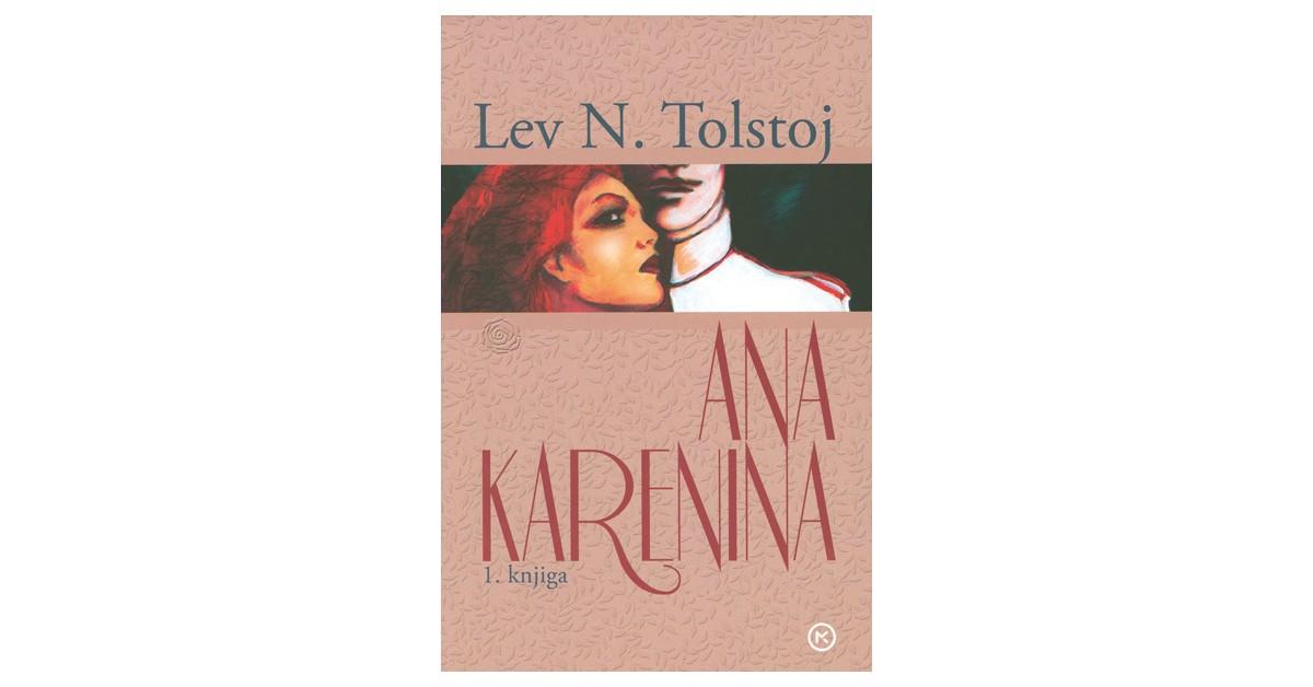 Ana Karenina - Lev Nikolajevič Tolstoj | Menschenrechtaufnahrung.org