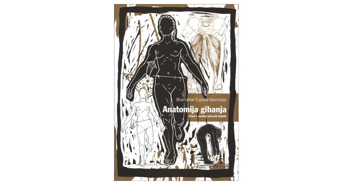 Anatomija gibanja - Blandine Calais-Germain | Fundacionsinadep.org