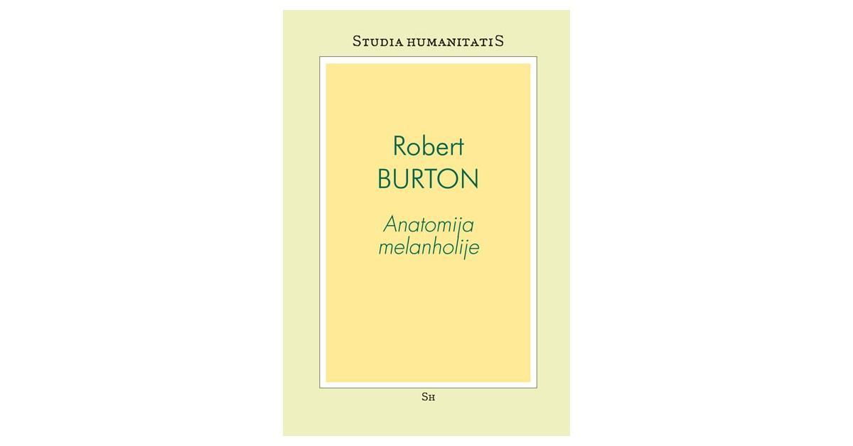 Anatomija melanholije - Robert Burton   Menschenrechtaufnahrung.org