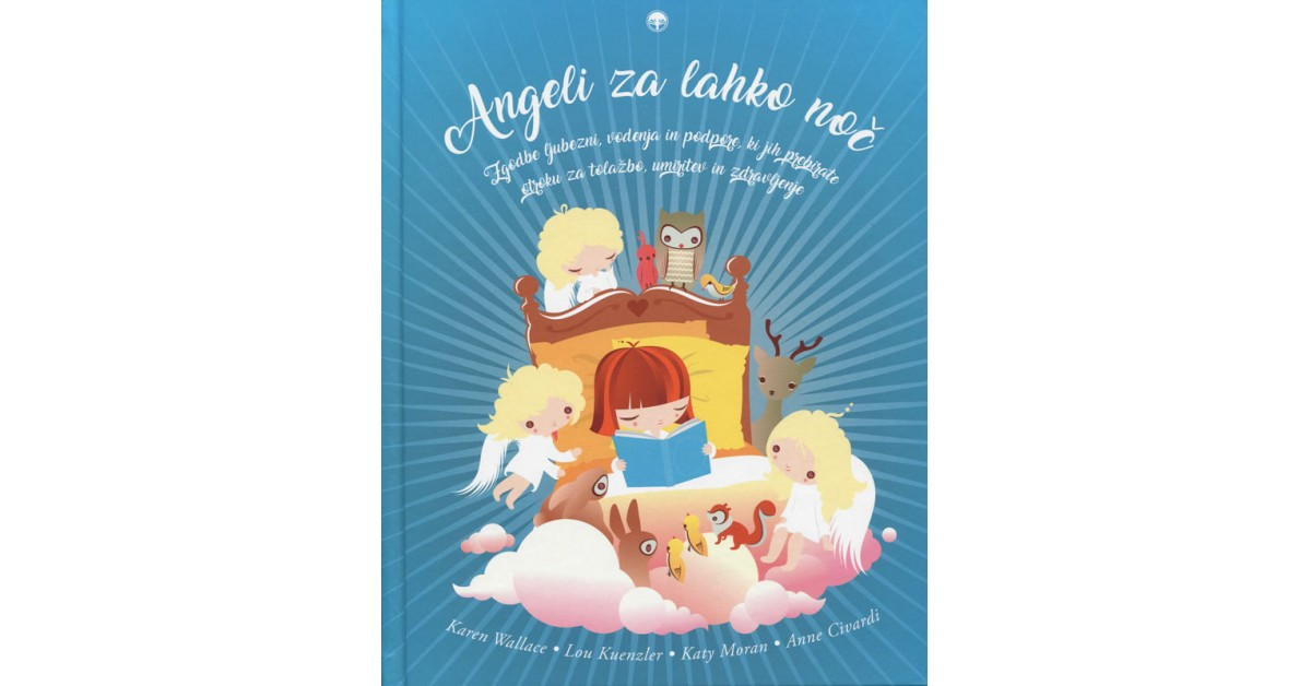 Angeli za lahko noč - Anne Civardi, Lou Kuenzler, Katy Moran, Sandra Rigby, Karen Wallace   Fundacionsinadep.org