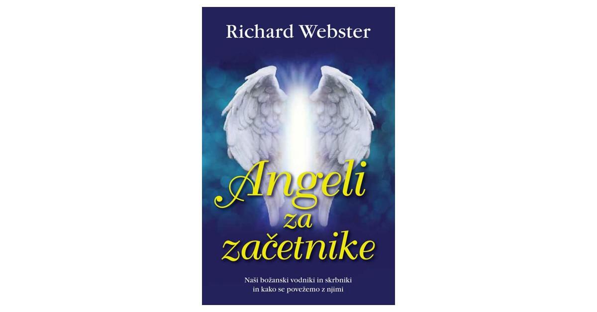 Angeli za začetnike - Richard Webster | Fundacionsinadep.org