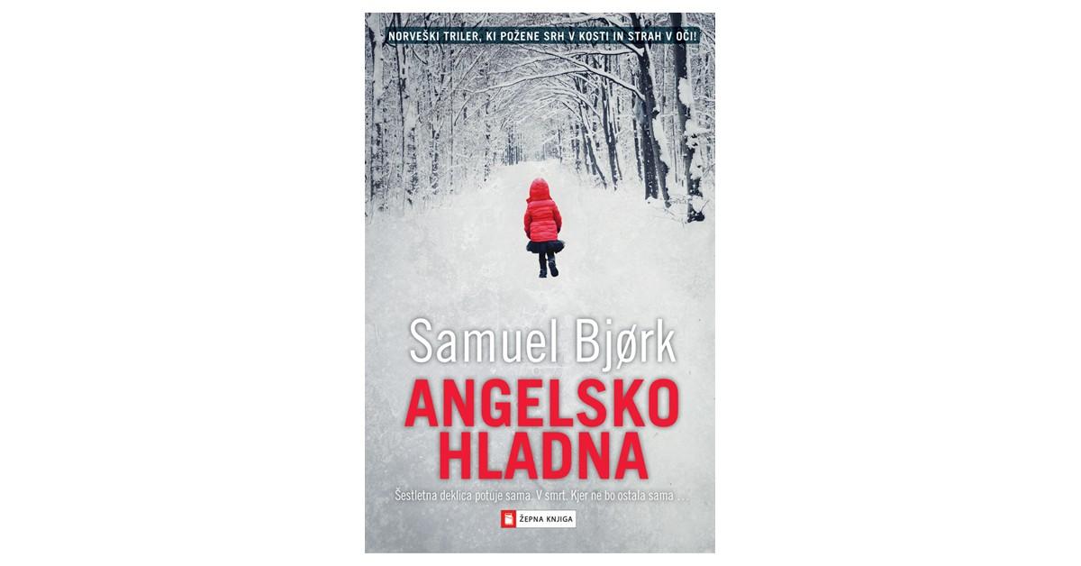 Angelsko hladna - Samuel Bjørk | Fundacionsinadep.org