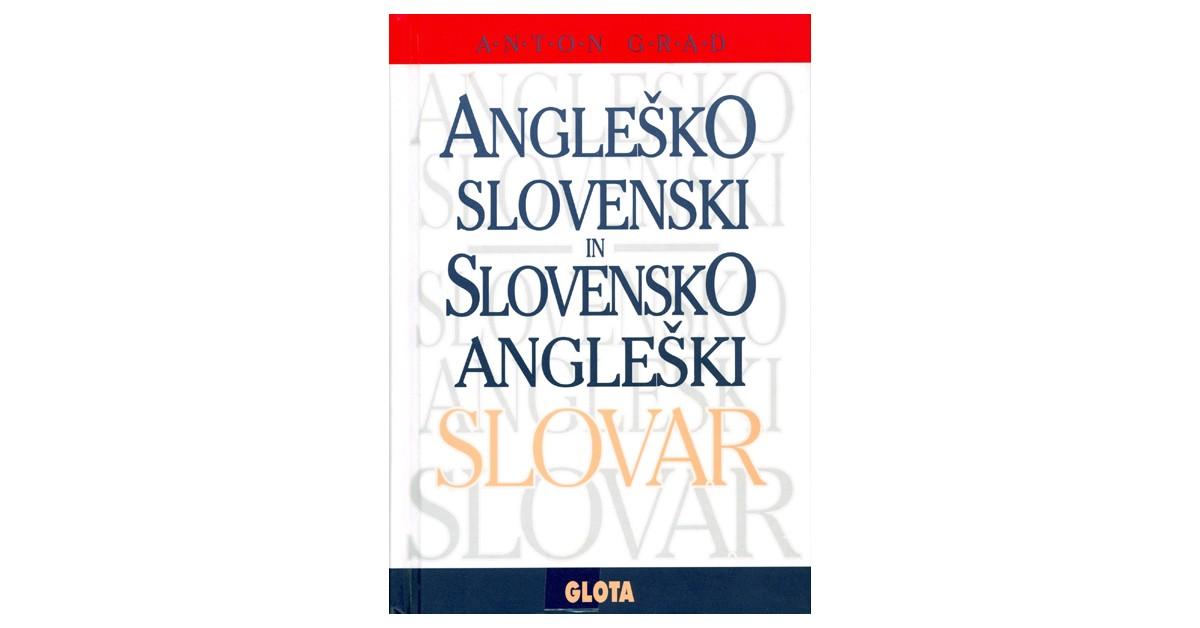 Angleško-slovenski slovar, slovensko-angleški slovar - Anton Grad | Menschenrechtaufnahrung.org