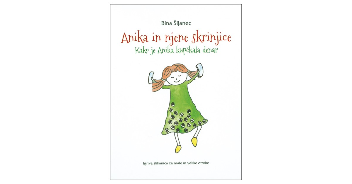 Anika in njene skrinjice - Bina Šijanec | Menschenrechtaufnahrung.org