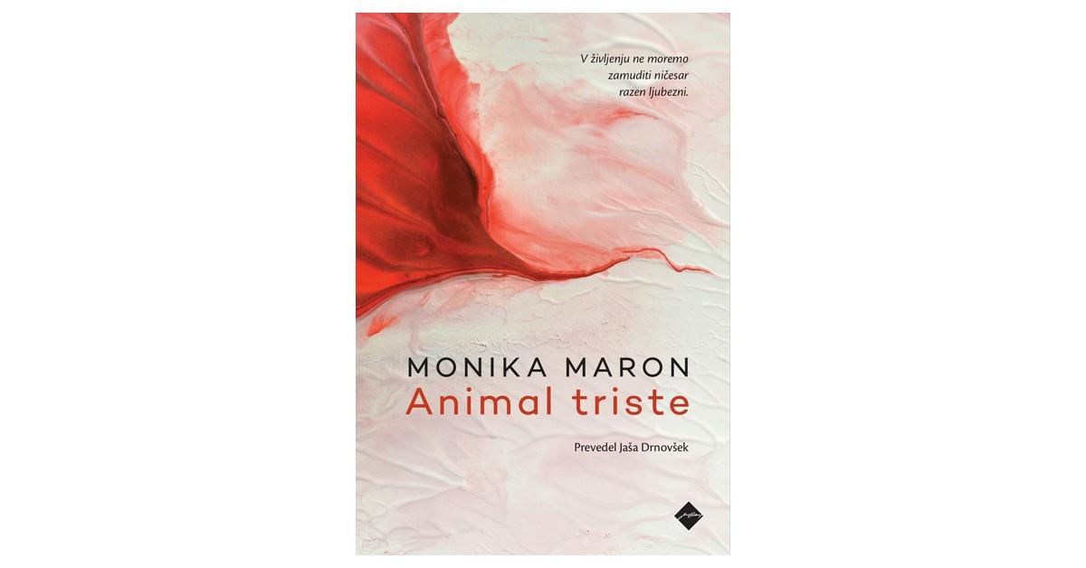 Animal triste - Monika Maron | Menschenrechtaufnahrung.org