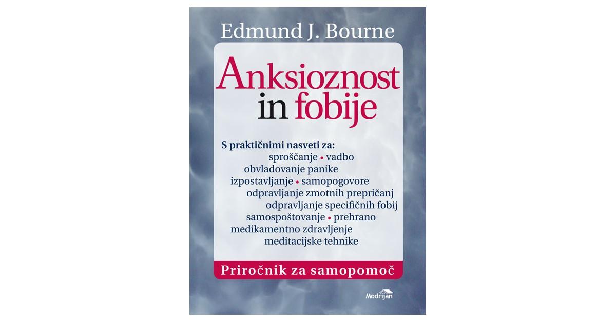 Anksioznost in fobije - Edmund J. Bourne   Fundacionsinadep.org