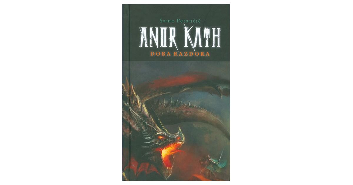 Anor Kath – Doba razdora - Samo Petančič | Menschenrechtaufnahrung.org