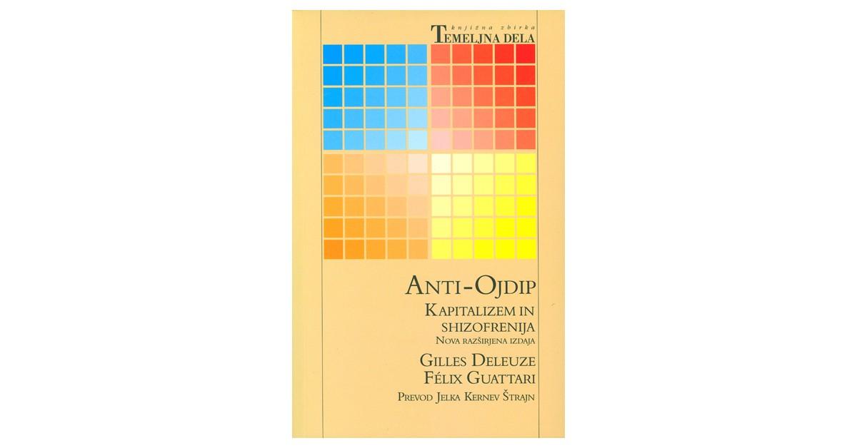 Anti-Ojdip - Gilles Deleuze, Felix Guattari | Fundacionsinadep.org