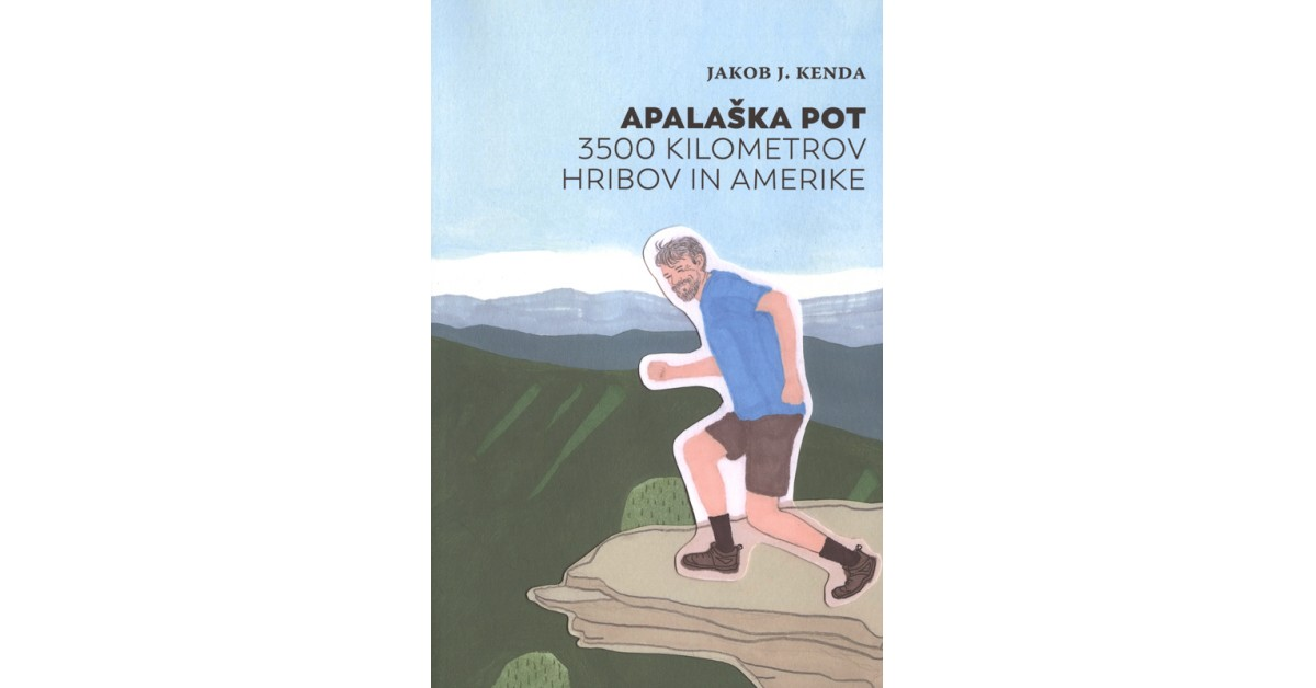 Apalaška pot - Jakob J. Kenda | Fundacionsinadep.org