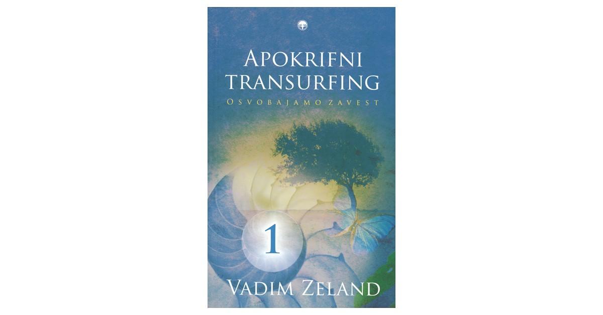 Apokrifni transurfing 1 - Vadim Zeland | Fundacionsinadep.org