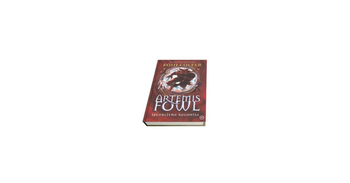 Artemis Fowl 5. Izgubljena kolonija - Eoin Colfer | Fundacionsinadep.org