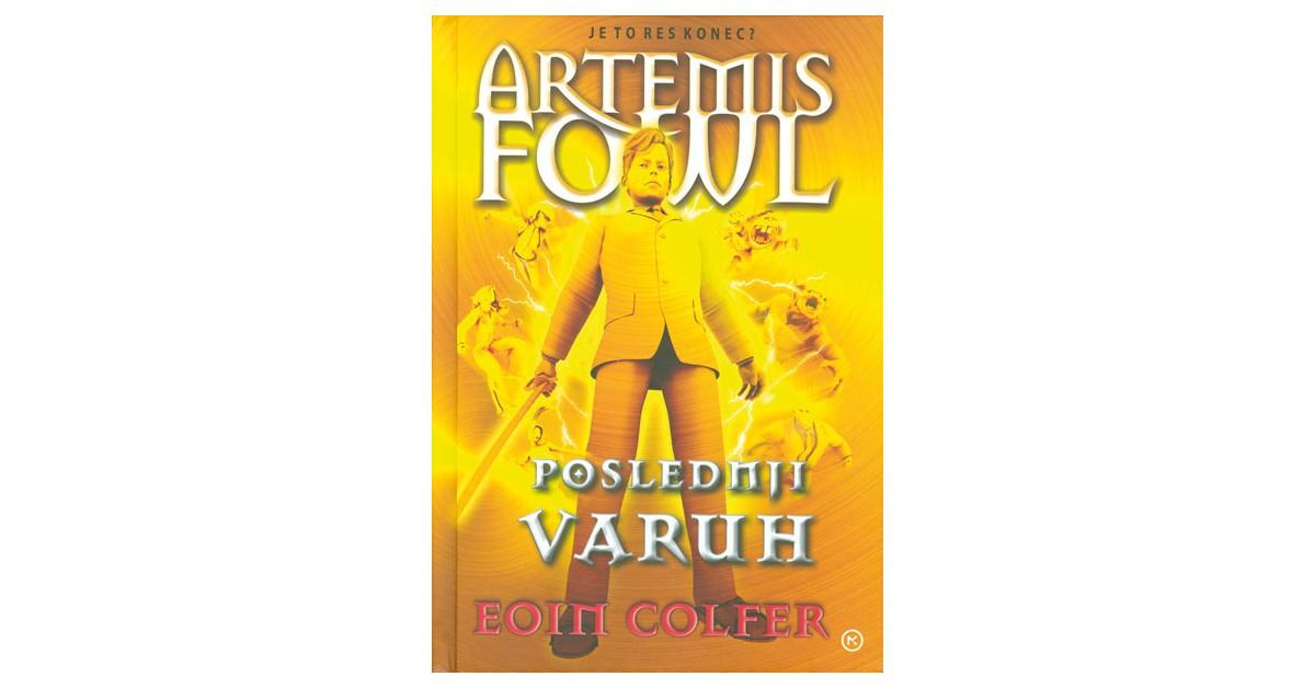 Artemis Fowl 8. Poslednji varuh - Eoin Colfer | Menschenrechtaufnahrung.org