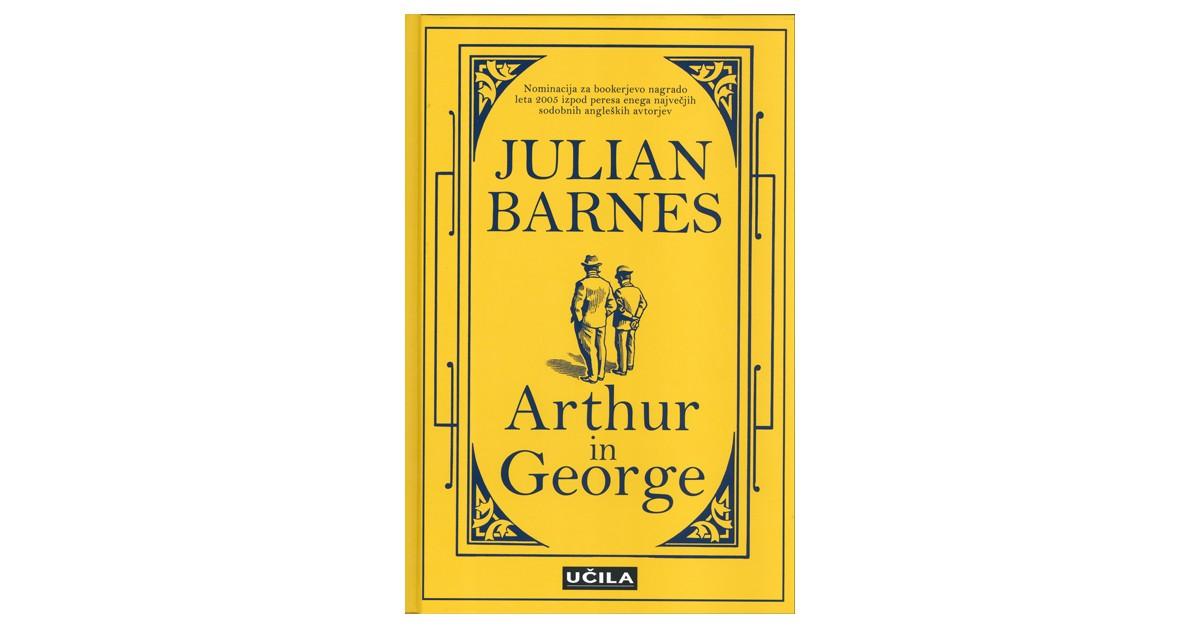Arthur in George - Julian Barnes | Fundacionsinadep.org