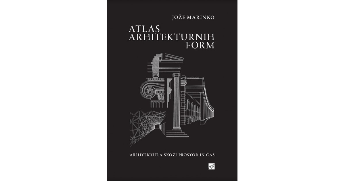 Atlas arhitekturnih form - Jože Marinko | Fundacionsinadep.org
