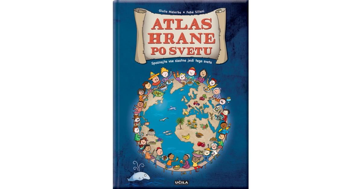 Atlas hrane po svetu - Giulia Malerba, Febe Sillani   Menschenrechtaufnahrung.org