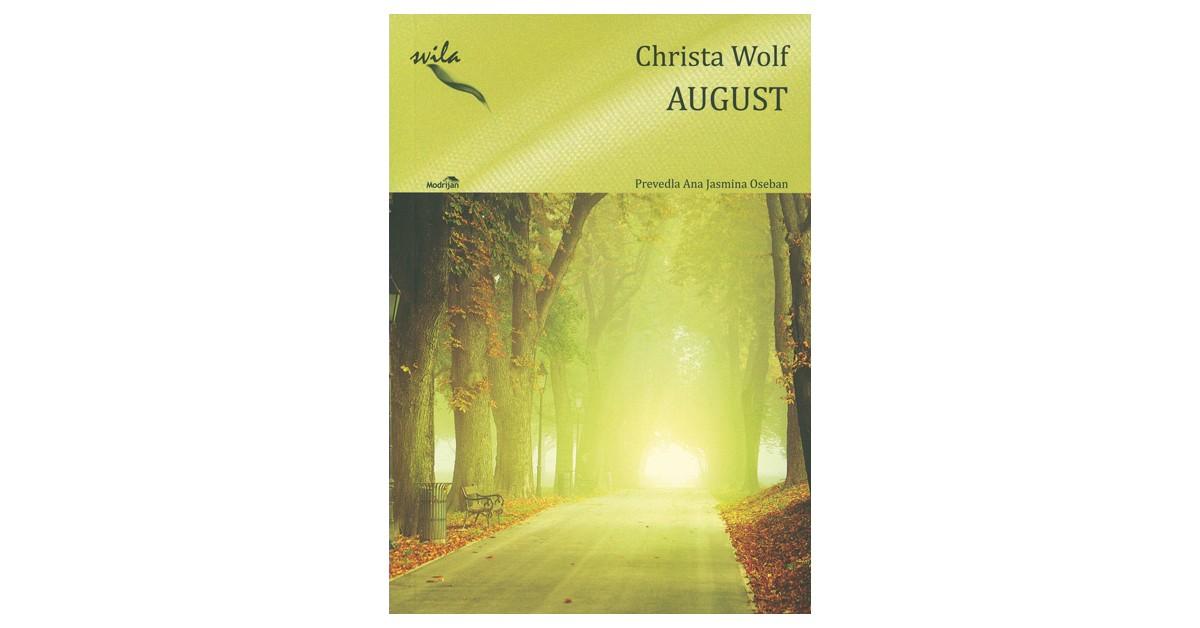 August - Christa Wolf | Menschenrechtaufnahrung.org