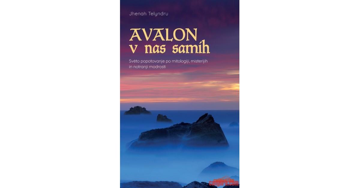 Avalon v nas samih - Telyndru Jhenah | Menschenrechtaufnahrung.org
