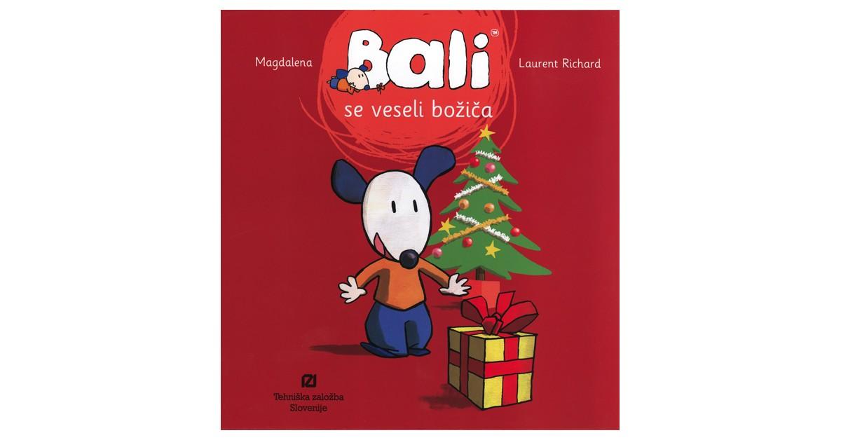 Bali se veseli božiča - Laurent Richard, Magdalena Richard | Fundacionsinadep.org