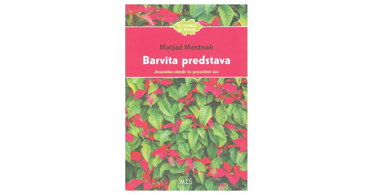 Barvita predstava - Matjaž Mastnak | Menschenrechtaufnahrung.org