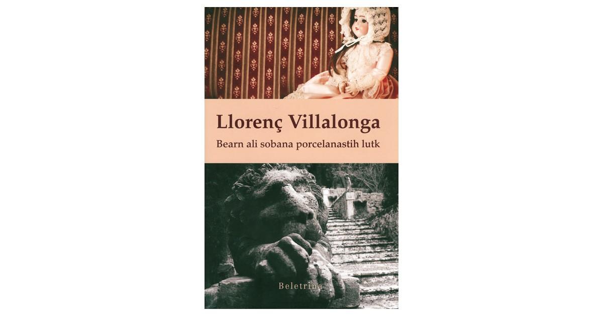 Bearn ali sobana porcelanastih lutk - Llorenç Villalonga | Menschenrechtaufnahrung.org