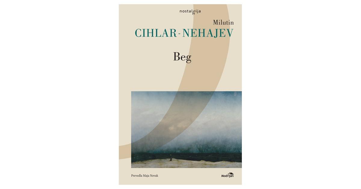 Beg - Milutin Cihlar - Nehajev | Menschenrechtaufnahrung.org