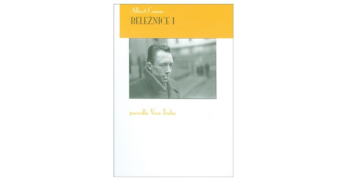 Beležnice I - Albert Camus   Menschenrechtaufnahrung.org