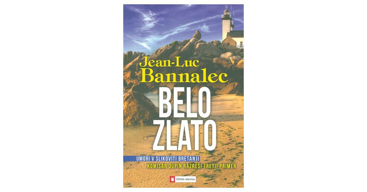 Belo zlato - Jean-Luc Bannalec | Menschenrechtaufnahrung.org