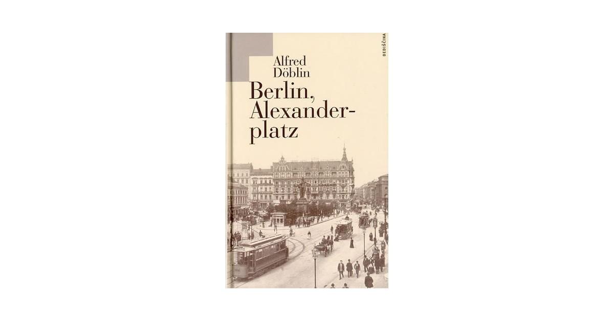 Berlin, Alexanderplatz - Alfred Döblin   Menschenrechtaufnahrung.org