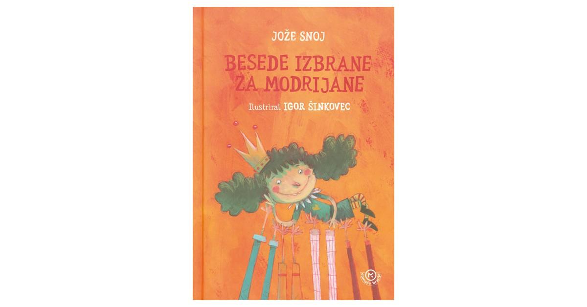 Besede izbrane za modrijane - Jože Snoj | Fundacionsinadep.org