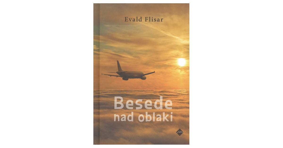 Besede nad oblaki - Evald Flisar | Fundacionsinadep.org